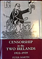 Censorship in the Two Irelands 1922-1939 by…