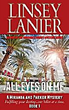 All Eyes on Me (A Miranda and Parker Mystery…