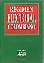 Regimen electoral colombiano: Decreto 2,241…
