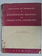 Solutions of Problems in Engineering Drawing…