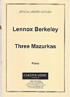 Three Mazurkas (Hommage à Chopin) by Lennox…
