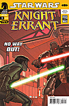 Star Wars: Knight Errant: Aflame #3 by John…