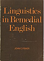Linguistics in remedial English by John C.…
