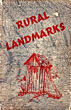Rural Landmarks by William Colson
