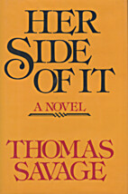 Her Side of It by Thomas Savage