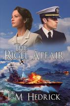 The Rigel Affair by L M Hedrick