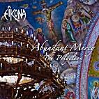 Abundant Mercy The Polyeleos by Eikona
