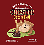 Timbertown Tales: Chester Gets a Pet! by…