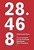 Westflandrica 28.468 over de collectie van…