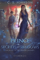 Prince of Secrets and Shadows: The Order of…