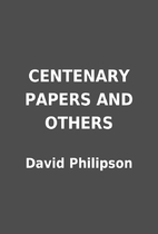 CENTENARY PAPERS AND OTHERS by David…