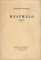 Westwego by Philippe Soupault