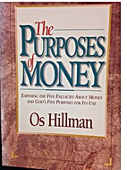 The Purposes of Money by Os Hillman