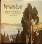 Edward Lear in the Levant: Travels in…
