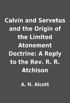 Calvin and Servetus and the Origin of the…