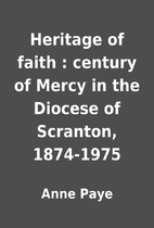 Heritage of faith : century of Mercy in the…