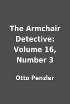 The Armchair Detective: Volume 16, Number 3…