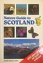 Nature Guide to Scotland by Gareth Fry