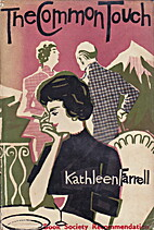 The Common Touch by Kathleen Farrell