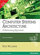 Computer System Architecture, 2e by Williams