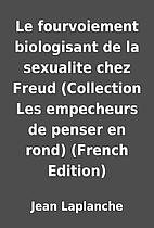 Le fourvoiement biologisant de la sexualite…