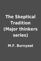 The Skeptical Tradition (Major thinkers…