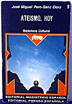 Ateísmo, hoy by José Miguel…