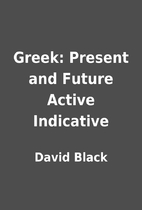 Greek: Present and Future Active Indicative…