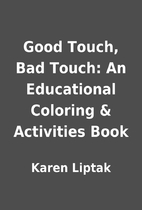 Good Touch, Bad Touch: An Educational Coloring & Activities ...