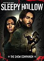 Sleepy Hollow: Companion to the Hit TV Show…