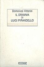 The Drama of Luigi Pirandello by Domenico…