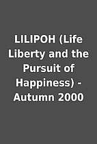 LILIPOH (Life Liberty and the Pursuit of…