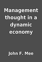 Management thought in a dynamic economy by…