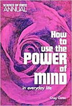 How to Use the Power of Mind in Everyday…