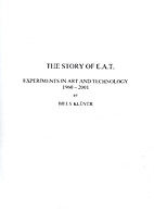 The story of E.A.T. : experiments in art and…