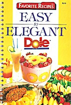 Easy to Elegant Dole by The Dole Food…