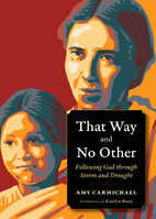 That Way and No Other: Following God through…