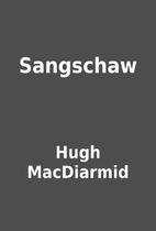 Sangschaw by Hugh MacDiarmid
