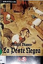 La peste negra by A. Blanco