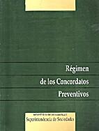 Régimen de los concordatos preventivos by…