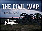 The Civil War: 1861-1865 by Tom Richey