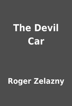 The Devil Car by Roger Zelazny