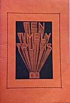 Ten timely truths by Don DeWelt