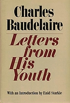 Charles Baudelaire, Letters from His Youth…
