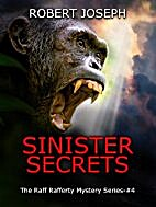 Sinister Secrets (Raff Rafferty Mystery…