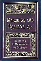 Marquise and Rosette; and, The Easter Daisy…