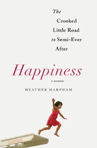 Happiness: The Crooked Little Road to…