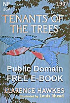 Tenants of the trees by Clarence Hawkes