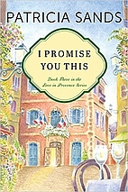 I Promise You This (Love in Provence) by…