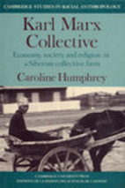 Karl Marx Collective: Economy, Society and…